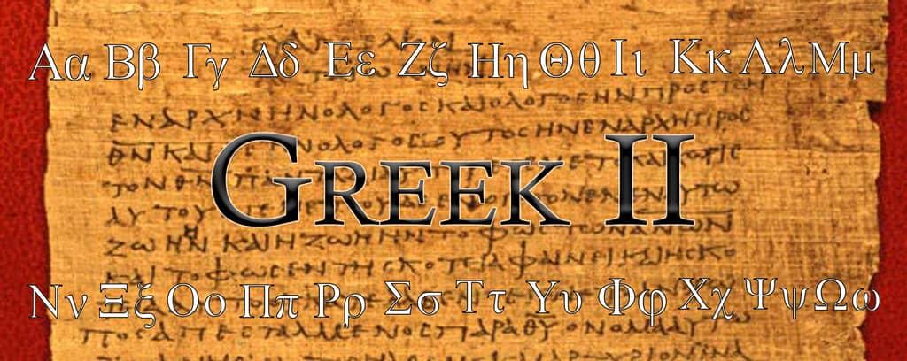 BL 702 Greek II